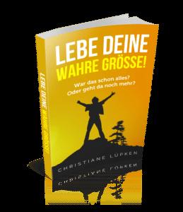 Christiane-Luepken_eBook-Lebe-Deine-Wahre-Groesse_Cover